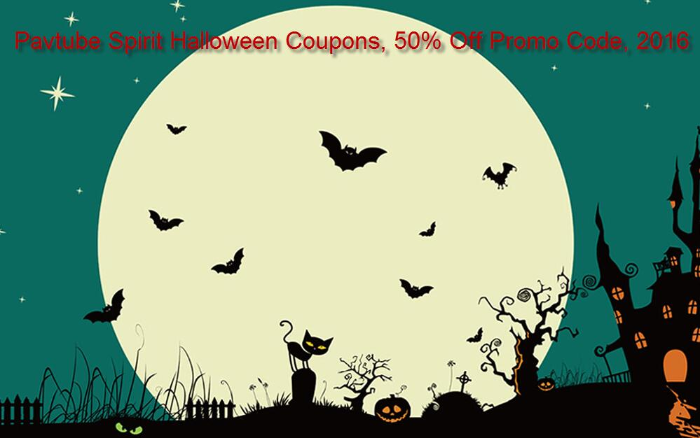Pavtube 2016 Halloween Coupons: 50% Off Promo Code
