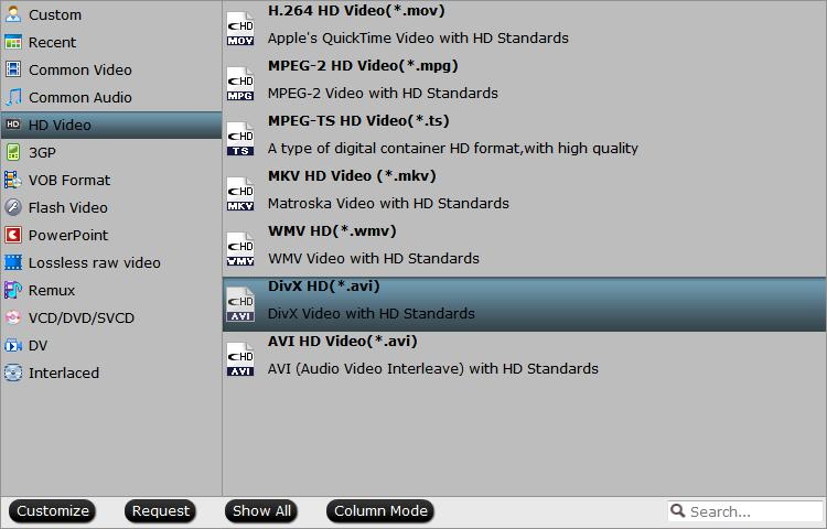 Output Smart TV supported HD file formats.